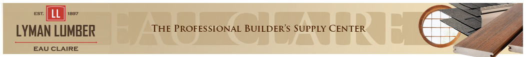 Lyman Lumber Co. - Eau Claire - The Professional Builder's Supply Center